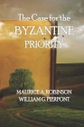 The Case for the Byzantine Priority Cover Image