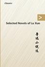 Selected Novels of Lu Xun Cover Image