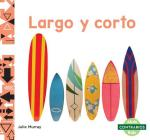 Largo Y Corto (Long and Short) Cover Image