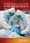 Health, Illness, and Death in the Time of Covid-19 Cover Image