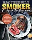Masterbuilt Smoker Cookbook For Beginners Cover Image