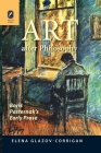 Art after Philosophy: Boris Pasternak's Early Prose Cover Image