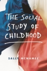 The Social Study of Childhood Cover Image