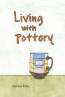 Living with Pottery Cover Image