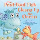 The Pout-Pout Fish Cleans Up the Ocean (A Pout-Pout Fish Adventure #4) Cover Image