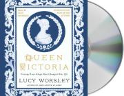 Queen Victoria: Twenty-Four Days That Changed Her Life Cover Image