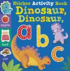 Dinosaur Dinosaur ABC: Sticker Activity Book Cover Image