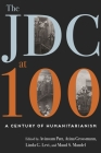 The JDC at 100: A Century of Humanitarianism Cover Image