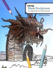 Coloring Metal Sculptures: The Magical Works of Ricardo Breceda Cover Image
