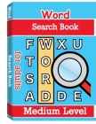 Word Search Books for Adults - Medium Level: Word Search Puzzle Books for Adults, Large Print Word Search, Vocabulary Builder, Word Puzzles for Adults Cover Image