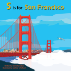 S Is for San Francisco (Alphabet Places) Cover Image