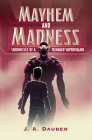 Mayhem and Madness: Chronicles of a Teenaged Supervillain Cover Image
