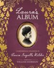 Laura's Album: A Remembrance Scrapbook of Laura Ingalls Wilder (Little House) Cover Image