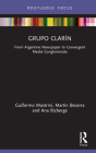Grupo Clarín: From Argentine Newspaper to Convergent Media Conglomerate Cover Image