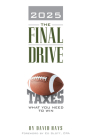 2025 the Final Drive: What You Need to Win Cover Image