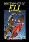 Ell: Descendants in Full Color Cover Image