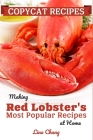 Copycat Recipes: Making Red Lobster's Most Popular Recipes at Home ***Black and White Edition*** Cover Image