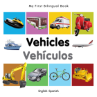 My First Bilingual Book–Vehicles (English–Spanish) Cover Image