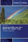Denkanstöße aus der Bibel für jeden Tag Cover Image
