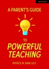 A Parent's Guide to Powerful Teaching Cover Image