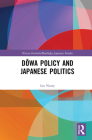 Dōwa Policy and Japanese Politics (Nissan Institute/Routledge Japanese Studies) Cover Image