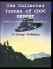 The Collected Issues of CDSC REPORT: Capitol Distrct Saucer Council Cover Image