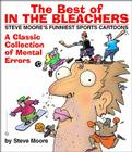 The Best of In the Bleachers: A Classic Collection of Mental Errors Cover Image