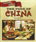 The Food of China (Flavors of the World) Cover Image