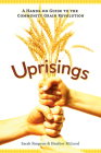Uprisings: A Hands-On Guide to the Community Grain Revolution Cover Image
