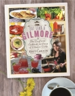 Eat Like a Gilmore: The Unofficial Cookbook for Fans of Gilmore Girls Cover Image