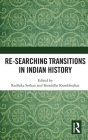 Re-Searching Transitions in Indian History Cover Image