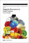 Magnetic Resonance in Food Science: Food for Thought (Special Publications #343) Cover Image