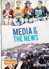 Media and the News (Our Values - Level 3) Cover Image