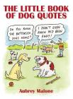 The Little Book of Dog Quotes Cover Image