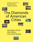 The Diamonds of American Cities (Edward P. Bass Distinguished Visiting Architecture Fellowshi) Cover Image