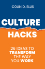 Culture Hacks: 26 ways to transform the way you work Cover Image