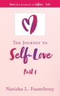 The Journey to Self-Love: Part 1 Cover Image