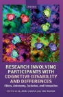 Research Involving Participants with Cognitive Disability and Differences: Ethics, Autonomy, Inclusion, and Innovation Cover Image
