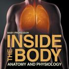 Inside the Body - Anatomy and Physiology Cover Image