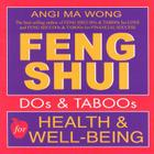 Feng Shui Do's and Taboos for Health and Well-Being Cover Image