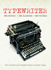 Typewriter: The History - The Machines - The Writers Cover Image
