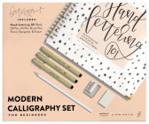 Modern Calligraphy Set for Beginners: A Creative Craft Kit for Adults featuring Hand Lettering 101 Book, Brush Pens, Calligraphy Pens, and More Cover Image