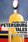 Reading Gogol's Petersburg Tales in Russian: A Parallel-Text Russian Reader Cover Image