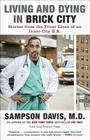 Living and Dying in Brick City: Stories from the Front Lines of an Inner-City E.R. Cover Image
