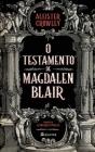 O Testamento de Magdalen Blair Cover Image