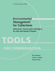 Environmental Management for Collections: Alternative Conservation Strategies for Hot and Humid Climates (Tools for Conservation) Cover Image