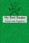 My Best Recipes Journal and Organizer: Small Customized Blank Recipe Cookbook Cover Image