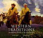 Western Traditions: Contemporary Artists of the American West Cover Image