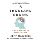A Thousand Brains Lib/E: A New Theory of Intelligence Cover Image