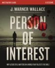 Person of Interest Investigator's Guide: Why Jesus Still Matters in a World That Rejects the Bible Cover Image